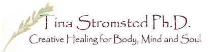 Tina Stromsted - Creative Healing for Body, Mind and Soul
